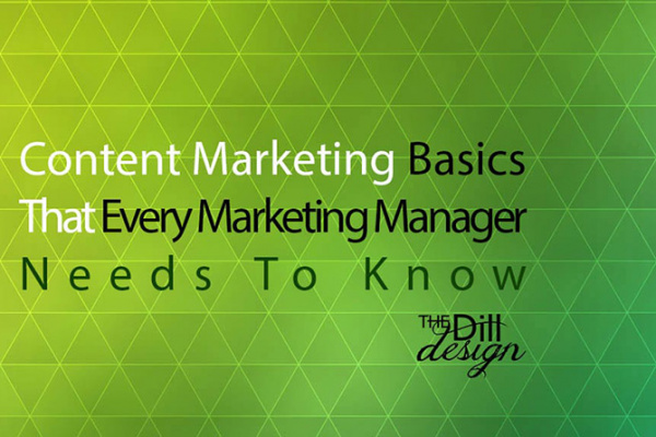 Content Marketing Basics that Every Marketing Manager Needs To Know